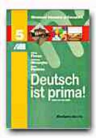 Deutsch Ist Prima! Manual De Limba Germana Pentru Clasa A V-a (limba A Doua De Studiu) - FLOREA Silvia, GHEORGHE Adriana, PANICAN Anne