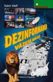 Dezinformarea vazuta din Est - Vladimir Volkoff