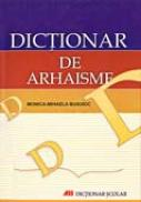 Dictionar De Arhaisme - BUSUIOC Monica Mihaela