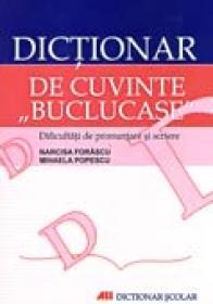 Dictionar De Cuvinte Buclucase - Narcisa Forascu, Mihaela Popescu