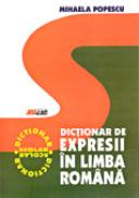 Dictionar De Expresii In Limba Romana  - Mihaela Popescu