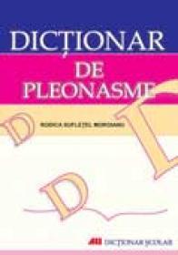 Dictionar De Pleonasme - MOROIANU Sufletel Rodica