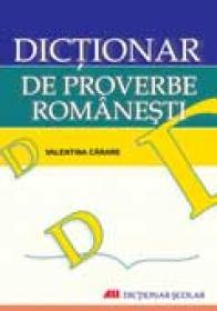 Dictionar De Proverbe Romanesti - CARARE Valentina