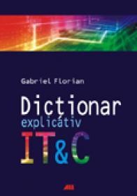Dictionar Explicativ It & C - Gabriel Florian