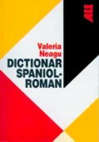 Dictionar Spaniol - Roman - Valeria Neagu