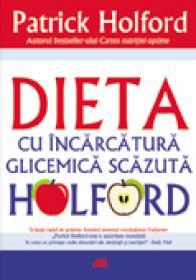 Dieta Cu Incarcatura Glicemica Scazuta Holford - Patrick Holford