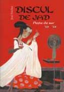 Discul De Jad.  Peste De Aur - Volumul 2 - Jose Freches