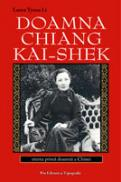 Doamna Chiang Kai Shek - Laura Tyson Li