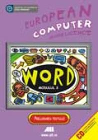 Ecdl- Modulul 3. Word - Bernhard Eder, Willibald Kodym, Franz Lechner