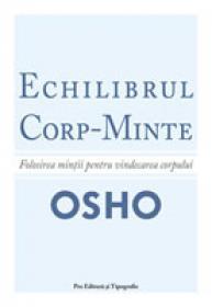 Echilibrul Corp - Minte - Osho
