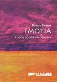 Emotia. Foarte Scurta Introducere - Evans Dylan