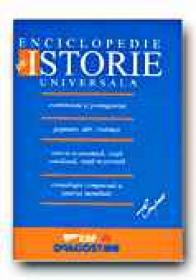 Enciclopedie De Istorie Universala  -  DE AGOSTINI Istituto Geografico , Trad. Balaci A, Chelemen M., Gadei R, Venier Sorina