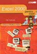 Excel 2000 ... Pentru Copii - HEATHCOTE P.M., Trad. SLAVU Ovidiu