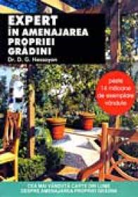 Expert In Amenajarea Propriei Gradini - Dr. HESSAYON G. David
