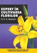 Expert In Cultivarea Florilor - Dr.D.G.Hessayon