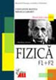Fizica F1+f2  Manual Pentru Clasa A 12-a - Constantin Mantea, Mihaela Garabet