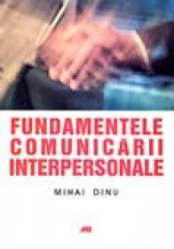 Fundamentele Comunicarii Interpersonale - DINU Mihai