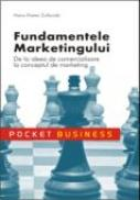 Fundamentele Marketingului <br />de La Ideea De Comercializare La Conceptul De Marketing - Hans Dieter Zollondz
