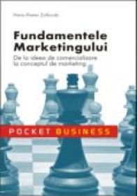 Fundamentele Marketingului <br />de La Ideea De Comercializare La Conceptul De Marketing - Hans Dieter Zollondz
