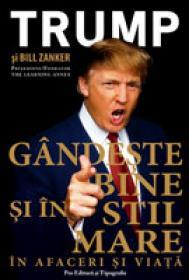 Gandeste Bine si in Stil Mare - Donald Trump