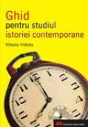 Ghid Pentru Studiul Istoriei Contemporane - Vittorio Vidotto