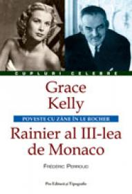 Grace Kelly - Rainier al III-lea de Monaco - Frederic Perroud