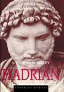 Hadrian - Anthony R. Birley Traducator: Gabriel Tudor