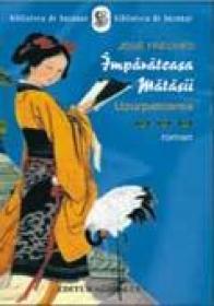 Imparateasa Matasii, Vol. Iii. Uzurpatoarea - Jose Freches