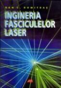 Ingineria Fasciculelor Laser - DUMITRAS C. Dan