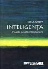 Inteligenta.foarte Scurta Introducere - DEARY J Ian