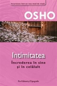Intimitatea - Increderea in sine si in celalalt - Osho