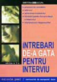 Intrebari De-a Gata Pentru Interviu - PEEL Malcolm, DALE Margaret, Trad. GEORGESCU Barrie-Panait