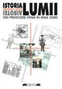 Istoria Lumii. Din Preistorie Pana In Anul 2000 - GEISS Imanuel, Trad. COJOCEA Aurelian