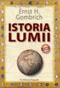 Istoria lumii - Editie limitata - Ernst H. Gombrich