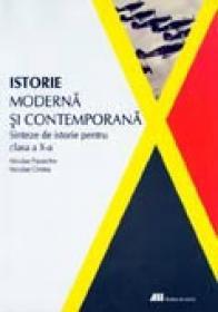 Istorie Moderna si Contemporana.sinteze De Istorie Pentru Clasa A X-a - Niculae Paraschiv, Niculae Cristea