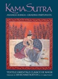 Kama Sutra. Ananga-Ranga. Gradina parfumata - Richard Burton