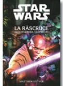 La Rascruce (seria Razboiul Clonelor) - Matthew Stover