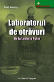 Laboratorul de otravuri - Arkadi Vaksberg