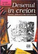 Lectia De Desen: Desenul In Creion - SCHWARZ Hans