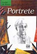 Lectia De Desen. Portrete  -  RUBBRA Benedict , Trad. CARARE Valentina