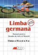 Limba Germana Manual Pentru Scoala De Arte si Meserii Clasele A Ix-a si A X-a - WEIGMANN Jurgen, BIELER Karl Heinz, SCHENK Sylvie, Trad. FLOREA Silvia, GHEORGHE Adriana