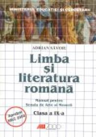 Limba si Literatura Romana.<br /> Manual Pentru Scoala De Arte si Meserii - Clasa A Ix-a - SAVOIU Adrian