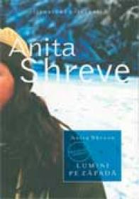 Lumini Pe Zapada - Anita Shreve