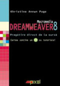 Macromedia Dreamweaver 8 . Pregatire Direct De La Sursa - Khristine Annwn Page