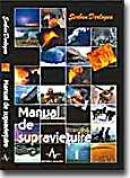 Manual De Supravietuire - Serban Derlogea
