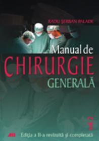 Manualul De Chirurgie Generala Vol Ii - Radu Serban Palade