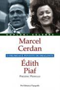 Marcel Cerdan - Édith Piaf - Frederic Perroud