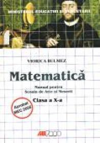 Matematica. Manual Pentru Scoala De Arte si Meserii - Clasa A X-a - Viorica Bulmez