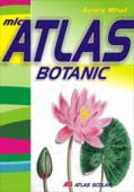 Mic Atlas Botanic - Aurora Mihail