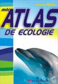 Mic Atlas De Ecologie - Aurora Mihail